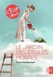 Laure Margerand - Le jardin des étoiles mortes.