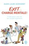 Marie-Laure Monneret - Exit la charge mentale ! - 7 clés pour une vie de couple égalitaire.