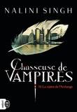 Nalini Singh - Chasseuse de vampires Tome 10 : La vipère de l'Archange.