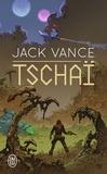 Jack Vance - Tschaï - Le Chasch ; Le Wankh ; Le dirdir ; Le pnume.