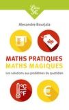 Alexandre Bourjala - Maths pratiques, maths magiques - Les mathématiques appliquées au quotidien.