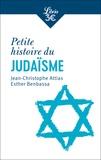 Jean-Christophe Attias et Esther Benbassa - Petite histoire du judaïsme.
