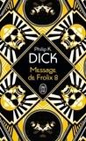 Philip K. Dick - Message de Frolix 8.