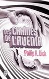 Philip K. Dick - Les chaînes de l'avenir.