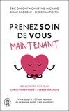 Eric Dupont et Christine Michaud - Prenez soin de vous maintenant !.