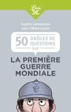 Sophie Lamoureux - Les Poilus étaient-ils tous barbus? - La Première Guerre mondiale en 50 questions.