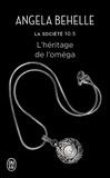 Angela Behelle - La Société (Tome 10.5) - L'héritage de l'oméga.
