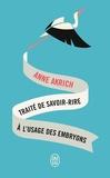 Anne Akrich - Traité de savoir-rire à l'usage des embryons.