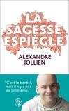 Alexandre Jollien - La sagesse espiègle.