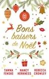 Nancy Herkness et Tawna Fenske - Bons baisers de Noël.