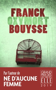 Franck Bouysse - Oxymort.