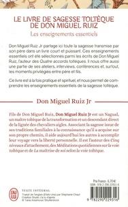 Le livre de sagesse toltèque de Don Miguel Ruiz. Les enseignements essentiels