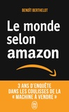 Benoît Berthelot - Le monde selon Amazon.