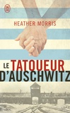 Heather Morris - Le tatoueur d'Auschwitz.