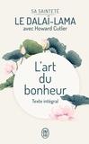 Dalaï-Lama - L'art du bonheur - Texte intégral : Tomes 1 et 2.