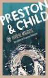Lincoln Child et Douglas Preston - Rivière maudite - Une enquête de l'inspecteur Pendergast.