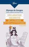 Olympe de Gouges - Déclaration des droits de la femme et de la citoyenne - Et autres textes.
