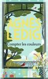 Agnès Ledig - Compter les couleurs.