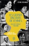 Céline Delavaux - Les grands discours de femmes qui ont changé l'Histoire.