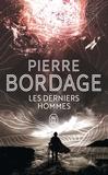 Les derniers hommes   Bordage, Pierre (1955-....)