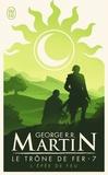 George R. R. Martin - Le trône de fer (A game of Thrones) Tome 7 : L'épée de feu.