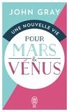 John Gray - Une nouvelle vie pour Mars et Vénus.