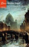 Nicolas Gogol - Le journal d'un fou suivi de Le portrait et de La perspective Nevsky.