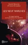 Daniel Meurois et Anne Givaudan - Les neuf marches - Histoire de naître et de renaître.