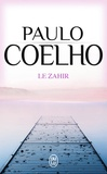 Paulo Coelho - Le Zahir.