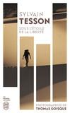 Tesson Sylvain - Sous l'étoile de la liberté.