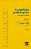 Jean Bergeret et A Bécache - Psychologie pathologique - Théorie et clinique.