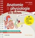Anne Muller - Anatomie et physiologie en fiches pour les étudiants en IFSI.
