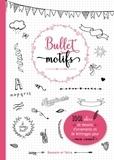 Isabelle Jeuge-Maynart et Ghislaine Stora - Bullet motifs.
