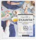 Anne Ventura et Anne Loiseau - Organiser un syjunta, atelier créatif et gourmand entre copines - Des tutos et des recettes pour créer, goûter et papoter !.