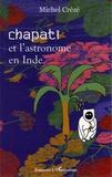 Michel Crézé - Chapati et l'astronome en Inde.