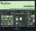 Elisabeth Mouradian Venturini et Michel Malherbe - Parlons arménien. 1 CD audio