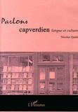 Nicolas Quint - Parlons capverdien - Langue et culture. 2 CD audio