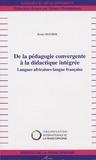 Bruno Maurer - De la pédagogie convergente à la didactique intégrée - Langues africaines-langue française.