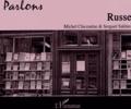 Michel Chicouène et Sergueï Sakhno - Parlons russe. 1 CD audio