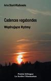 Aviva Shavit-Wladkowska - Cadences Vagabondes - Edition bilingue français-polonais.