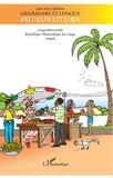 Jean-Alexis Mfoutou - Grammaire et lexique munukutuba - Congo-Brazzaville, République Démocratique du Congo, Angola.