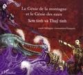 Nguyên-Nga - Le génie de la montagne et le génie des eaux : édition bilingue vietnamien-français.