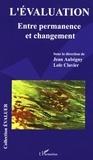 Jean Aubégny et Loïc Clavier - L'évaluation - Entre permanence et changement.