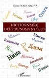 Elena Pereverzeva - Dictionnaire des prénoms russes.