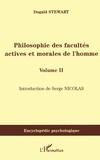 Dugald Stewart - Philosophie des facultés actives et morales de l'homme - Volume 2.