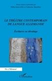 Hilda Inderwildi et Catherine Mazellier - Le théâtre contemporain de langue allemande - Ecritures en décalage.