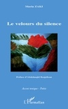 Maria Zaki - Le velours du silence.