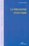 Jean-Gérard Rossi - La philosophie analytique.
