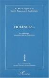 Michèle Declerck et Alain Donnars - Violences... - La sophrologie interpellée dans ses fondements.