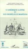 Frédéric Martinez et Denis Rolland - L'Amérique latine et les modèles européens.